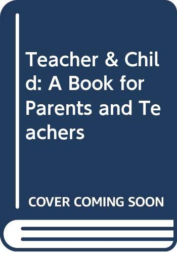 9780380434978: Teacher & Child: A Book for Parents and Teachers