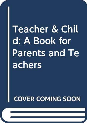 9780380434978: Teacher & Child: A Book for Parents and Teachers
