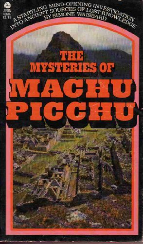The Mysteries of Machu Picchu: Waisbard, Simone