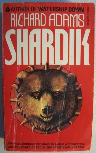 9780380437528: Shardik [ First Avon Printing, Feb. 1976 ] (the pulse-pounding epic novel of a man, a civilization, and the power of God in the great bear, Shardik...)