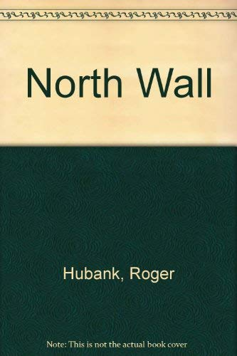 9780380445868: North Wall