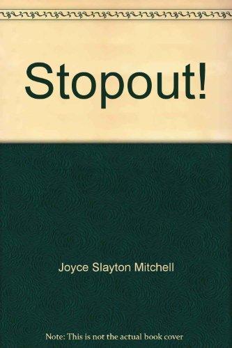 Stopout!: Working ways to learn (Career pathways series): Mitchell, Joyce Slayton