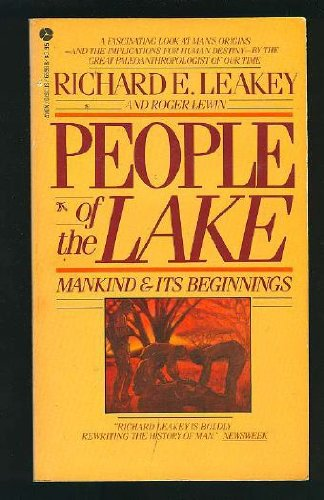 People of the Lake. Mankind and its: Leakey, R. E.