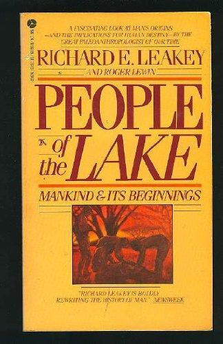 People of the Lake: Mankind & Its Beginnings: Richard E. Leakey, Roger Lewin