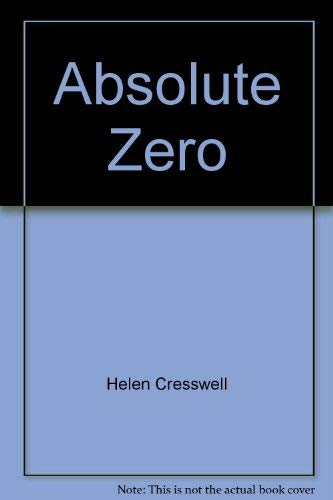 9780380459063: Absolute Zero: Being the Second Part of the Bagthorpe Saga (Cresswell, Helen)