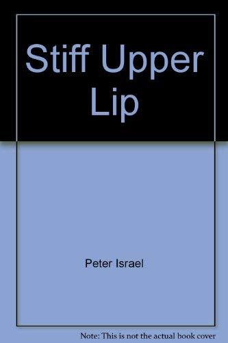 9780380460861: Stiff Upper Lip