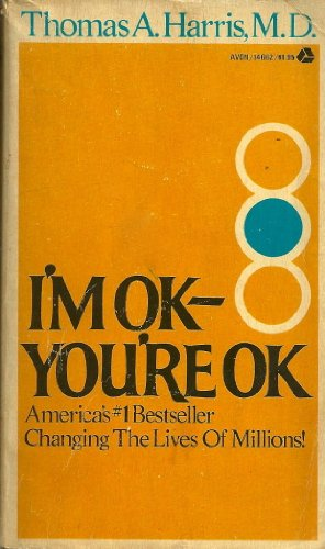 9780380462681: I'm OK - You're OK