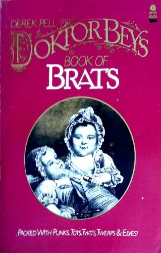 9780380464258: Doktor Bey's Book of Brats: With Text & Collages