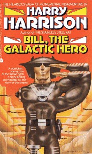 9780380471836: Bill the Galactic Hero, Vol. 1