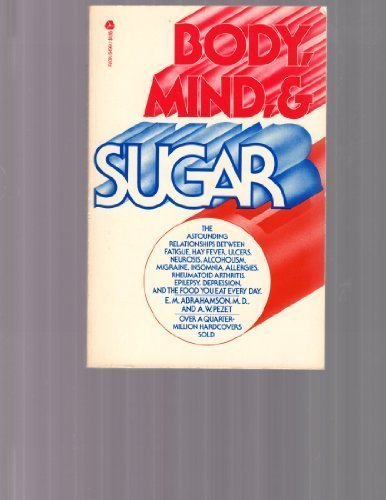 9780380474158: Body Mind and Sugar
