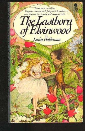 The Lastborn of Elvinwood: Linda Haldeman