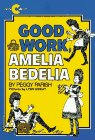 9780380491711: Good Work, Amelia Bedelia