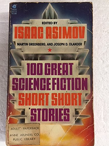 100 Great Science Fiction Short Short Stories: Isaac Asimov