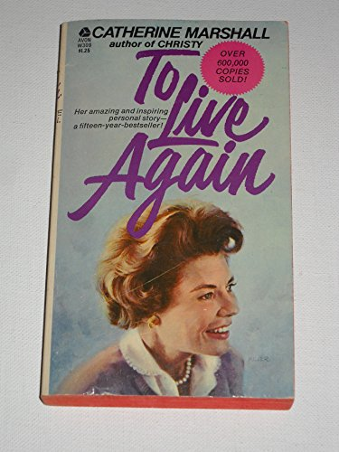 9780380509140: To Live Again