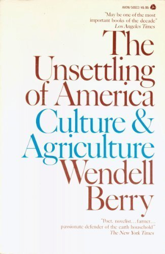 9780380509225: The Unsettling of America: Culture and Agriculture