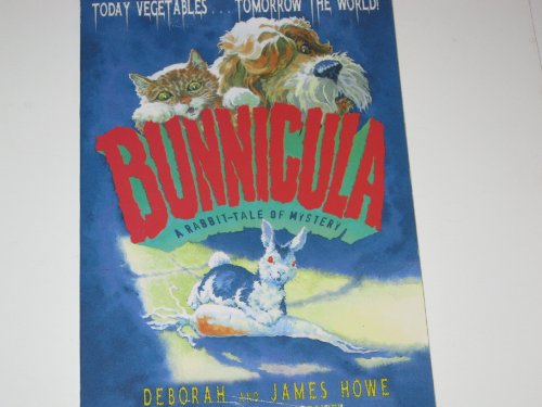 Bunnicula : A Rabbit-Tale of Mystery (Bunnicula: Deborah Howe, James