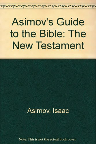 9780380513345: Asimov's Guide to the Bible: The New Testament