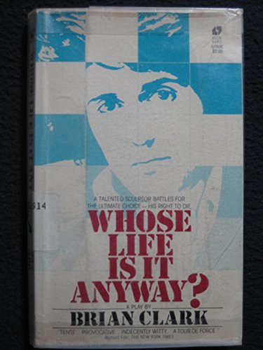 9780380524075: Whose Life Is It Anyway?