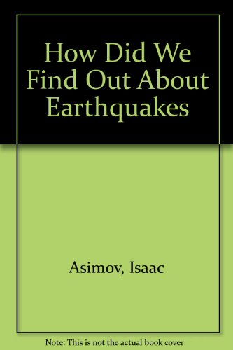 9780380534623: How Did We Find Out About Earthquakes