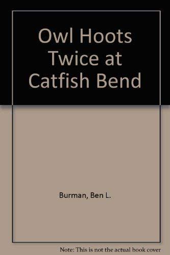 9780380534968: Owl Hoots Twice at Catfish Bend