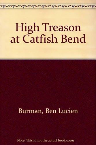 9780380535125: High Treason at Catfish Bend