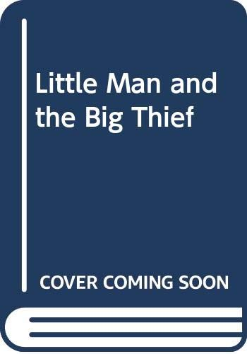 Little Man and the Big Thief: Erich Kastner