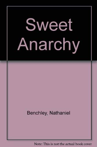 Sweet Anarchy Benchley, Nathaniel