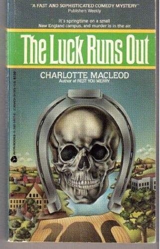 Luck Runs Out (Peter Shandy Mysteries): MacLeod, Charlotte