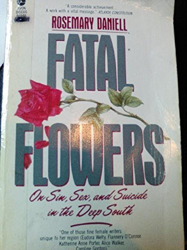 9780380542543: Fatal Flowers: On Sin, Sex, and Suicide in the Deep South