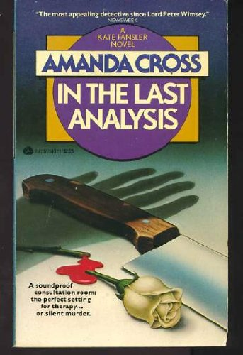 9780380545100: In the Last Analysis (Kate Fansler series)