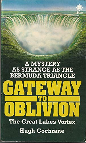 9780380548170: Gateway to Oblivion: The Great Lakes' Bermuda Triangle