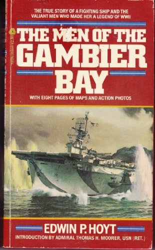 Men of the Gambier Bay (0380558068) by Hoyt, Edwin Palmer