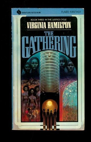 The Gathering (Justice Cycle, Book 3): Hamilton, Virginia