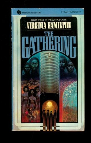 9780380561353: The Gathering (Justice Cycle, Book 3)