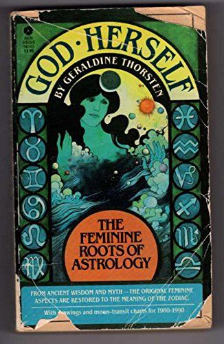9780380561438: God Herself: Feminine Roots of Astrology