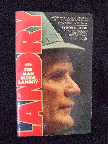 Man Inside . . . Landry: Bob St. John
