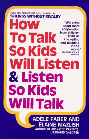 9780380570003: How to Talk So Kids Will Listen and Listen So Kids Will Talk