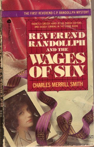 Reverend Randollph and the Wages of Sin (0380571749) by Smith, Charles Merrill