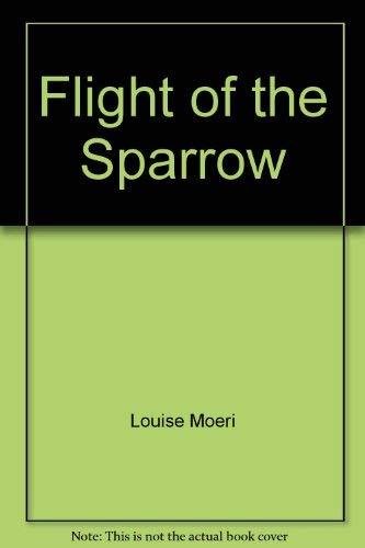Flight of the Sparrow: Cunningham, Julia
