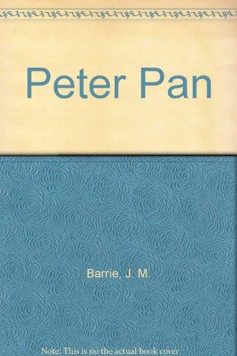 Peter Pan: Barrie, J. M.