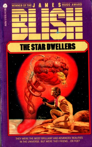 The Star Dwellers: Blish, James