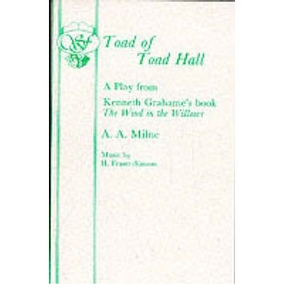 9780380581153: Toad of Toad Hall: A Play from Kenneth Grahame's book 'The Wind in the Willows
