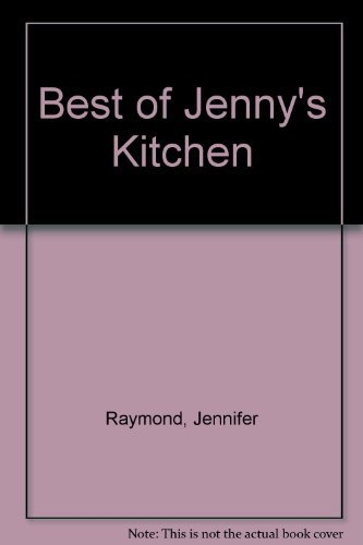 The Best of Jenny's Kitchen - cooking naturally with vegetables