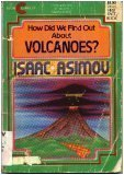 How Did We Find Out About Volcanoes: Asimov, Isaac