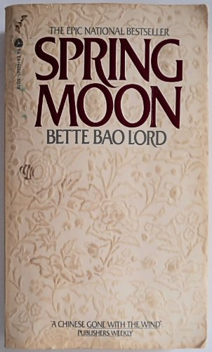 9780380599233: Spring Moon: A Novel of China