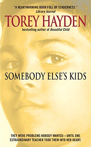 Somebody Else's Kids (9780380599493) by Torey L. Hayden