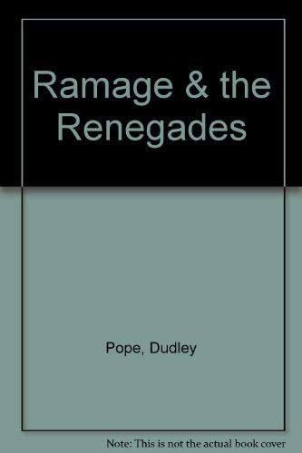 Ramage & the Renegades: Dudley Pope