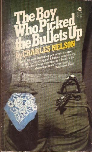 The Boy Who Picked the Bullets Up: Charles Nelson