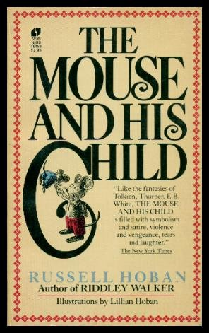 9780380604593: Title: The Mouse and His Child
