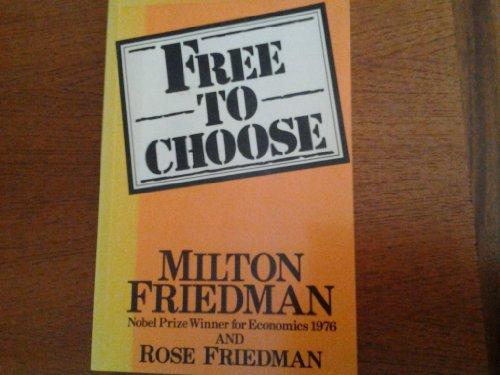 9780380607143: Free to Choose